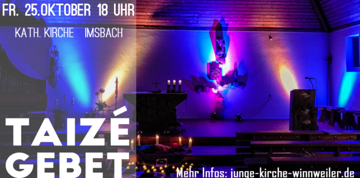 Taizé Gebet in Imsbach
